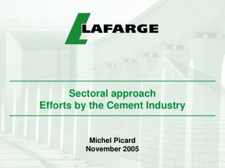 Sectoral approach Efforts by the Cement Industry