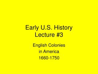 Early U.S. History Lecture #3