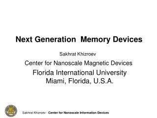 Next Generation Memory Devices