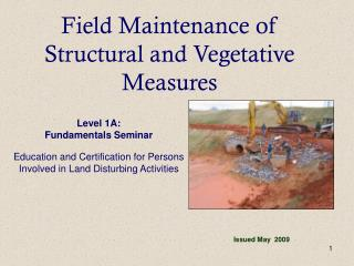 Field Maintenance of Structural and Vegetative Measures
