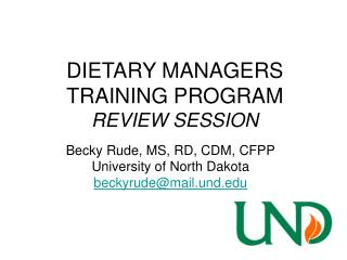 DIETARY MANAGERS TRAINING PROGRAM  REVIEW SESSION