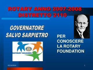 ROTARY ANNO 2007-2008       DISTRETTO 2110