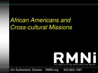 African Americans and Cross-cultural Missions