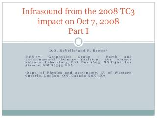 Infrasound from the 2008 TC3 impact on Oct 7, 2008 Part I