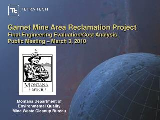 Montana Department of Environmental Quality Mine Waste Cleanup Bureau