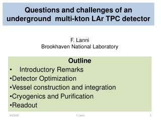 Questions and challenges of an underground  multi-kton LAr TPC detector