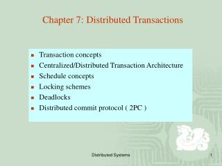 Chapter 7: Distributed Transactions