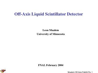 Off-Axis Liquid Scintillator Detector