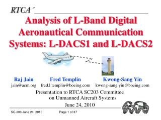 Analysis of L-Band Digital Aeronautical Communication Systems: L-DACS1 and L-DACS2