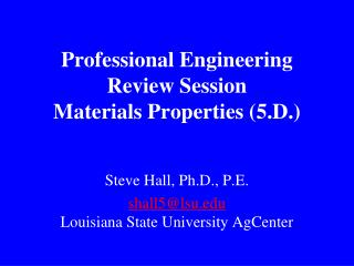 Professional Engineering Review Session Materials Properties (5.D.)
