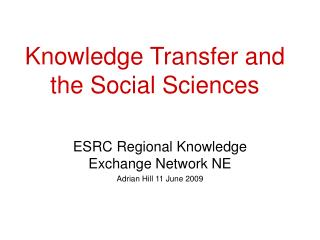 Knowledge Transfer and the Social Sciences