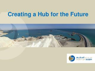 Creating a Hub for the Future