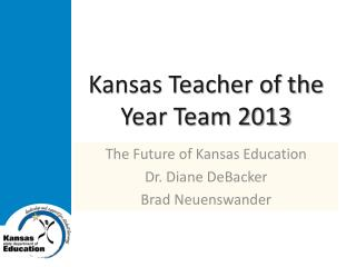 Kansas Teacher of the Year Team 2013
