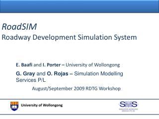 RoadSIM Roadway Development Simulation System