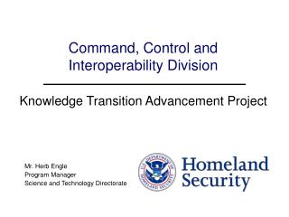 Command, Control and  Interoperability Division Knowledge Transition Advancement Project