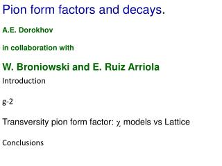 Pion form factors and decays .