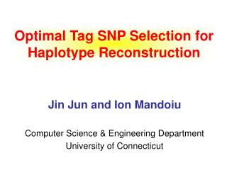 Optimal Tag SNP Selection for Haplotype Reconstruction