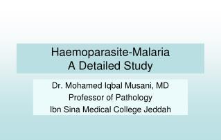 Haemoparasite-Malaria A Detailed Study