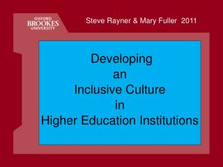 Developing  an  Inclusive Culture  in  Higher Education Institutions