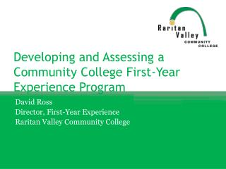Developing and Assessing a Community College First-Year Experience Program