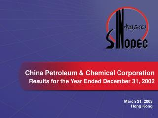 China Petroleum & Chemical Corporation Results for the Year Ended December 31, 2002