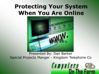 Protecting Your System When You Are Online