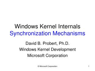 Windows Kernel Internals Synchronization Mechanisms