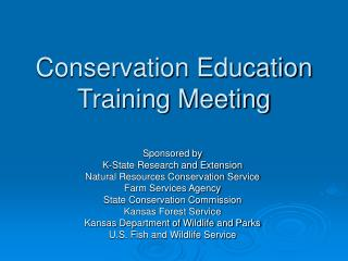 Conservation Education Training Meeting
