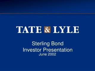 Sterling Bond  Investor Presentation