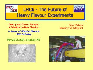 LHCb - The Future of  Heavy Flavour Experiments