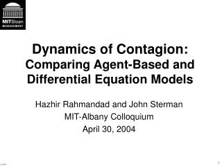 Dynamics of Contagion:  Comparing Agent-Based and Differential Equation Models