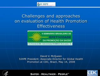 Challenges and approaches on evaluation of Health Promotion Effectiveness