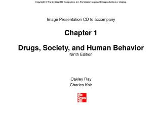 Image Presentation CD to accompany Chapter 1 Drugs, Society, and Human Behavior Ninth Edition
