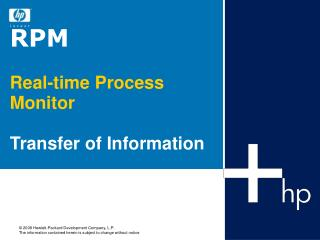 RPM  Real-time Process Monitor   Transfer of Information