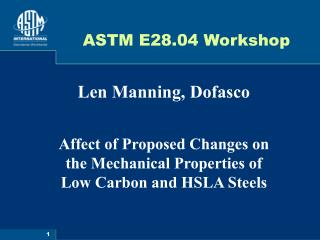 ASTM E28.04 Workshop