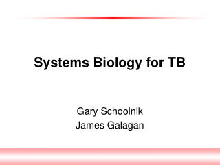 Systems Biology for TB