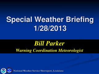 Special Weather Briefing 1/28/2013