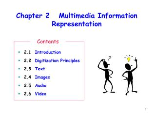 Chapter 2   Multimedia Information Representation