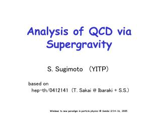 Analysis of QCD via Supergravity
