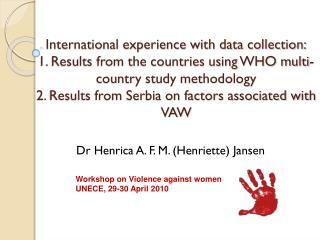 Dr Henrica A. F. M. (Henriette) Jansen