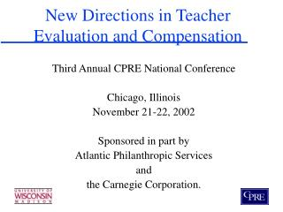 New Directions in Teacher  Evaluation and Compensation