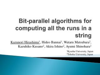 Bit-parallel algorithms for computing all th e runs in a string