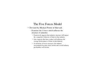Exhibit 4:   Five Forces Model