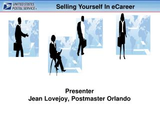 Presenter Jean Lovejoy, Postmaster Orlando