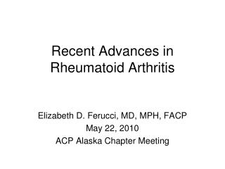 Recent Advances in Rheumatoid Arthritis