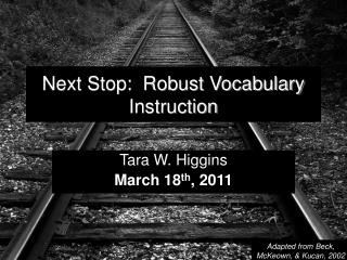 Next Stop:  Robust Vocabulary Instruction