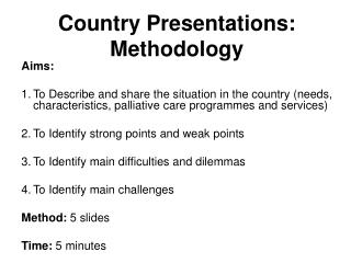 Country Presentations: Methodology