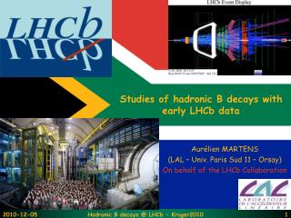 Studies of hadronic B decays with early LHCb data