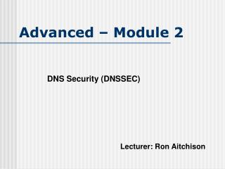 Advanced – Module 2