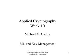 Applied Cryptography Week 10